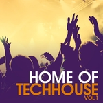 Home Of Techhouse Vol 1