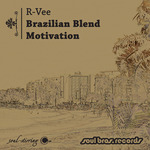 Brazilian Blend/Motivation