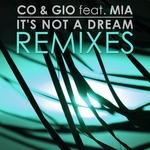 It's Not A Dream (Remixes)