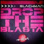 Drop The Blasta 2015