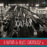 A Rhythm & Blues Chronology 1947-48