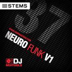 DJ Mixtools 37: Neurofunk Vol 1 (Sample Pack STEMS/WAV/LIVE)