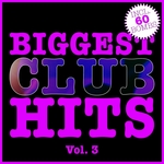 Biggest Club Hits Vol 3 (60 Radio Edits)