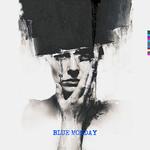 Blue Monday (Mash Up)