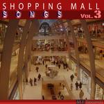 Shopping Mall Songs Vol 3