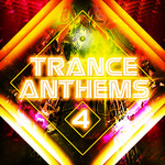 Trance Anthems 4