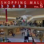 Shopping Mall Songs Vol 5