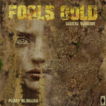 Fools's Gold - deluxe edition