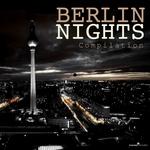 Berlin Nights Compilation