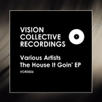 The House It Goin' EP