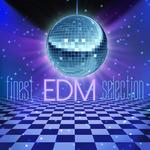 Finest EDM Selection
