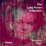 The Luke Porter Collection