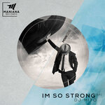 I'm So Strong