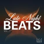 Late Night Beats Vol 7