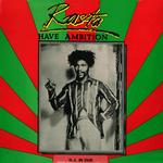 Rasta Have Ambition