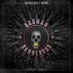 NOME/WERD2JAH - Badman Dangerous (Front Cover)