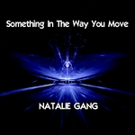 Something In The Way You Move