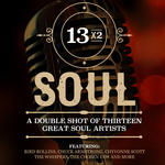 13x2 Soul - A Double Shot Of Thirteen Great Soul Artists