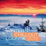Winter Chillout Lounge 2015 (unmixed tracks)
