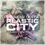 Straight Outta Plastic City (unmixed tracks)