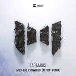 TARTAROS - F#ck The Crowd Up (Front Cover)