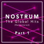 Nostrum: The Global Hits Remastered Pt 1