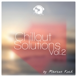 Chillout Solutions Vol 2