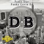 Funky Lovin EP
