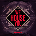 We House You (Sample Pack WAV/APPLE/LIVE/REASON)