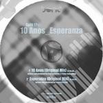 10 Anos_Esperanza: Split 01