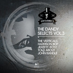 The Dandy Selects Vol 3