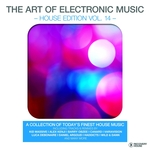 The Art Of Electronic Music - House Edition Vol 14