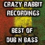 Crazy Rabbit Recordings Best Of Dub & Bass Music