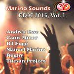 Marino Sounds EDM 2016 Vol 1