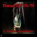 Best Of 2K15 X-Mas Compilation