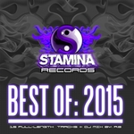 Best Of Stamina Records 2015 (unmixed tracks)