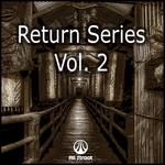 Return Series Vol 2