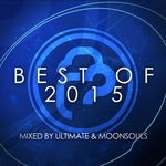 Infrasonic The Best Of 2015 (Mixed By Ultimate & Moonsouls)