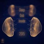 Deep Dub Inside 2015