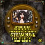 Steampunk The Musical Continues