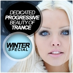 Dedicated Progressive Beauty Of Trance: Winter Special