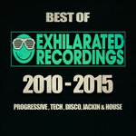 Best Of Exhilarated Recordings 2010 - 2015