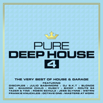 Pure Deep House 4: The Very Best Of House & Garage (unmixed tracks)