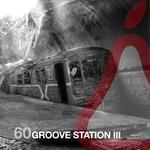 Groove Station III