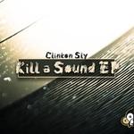 Kill A Sound EP