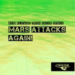 Mars Attacks Again!