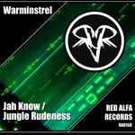 Jah Know/Jungle Rudeness