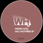 Call Factories EP