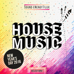 House Music Selection - New Year's Day 2016