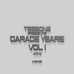 Teebone pesents Garage Years Vol 1